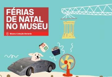 Férias de Natal no Museu 2019 - Atividades para Crianças dos 4 aos 13 anos