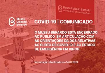 14 de janeiro 2020   COVID-19: Museu Berardo encontra-se encerrado ao público devido ao estado de emergência em vigor no país